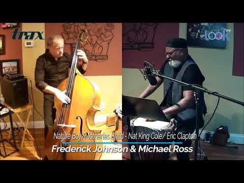 Frederick Johnson & Michael Ross