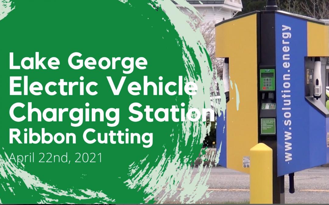 Where's Dayna: Lake George Electric Vehicle Charging Station Ribbon Cutting